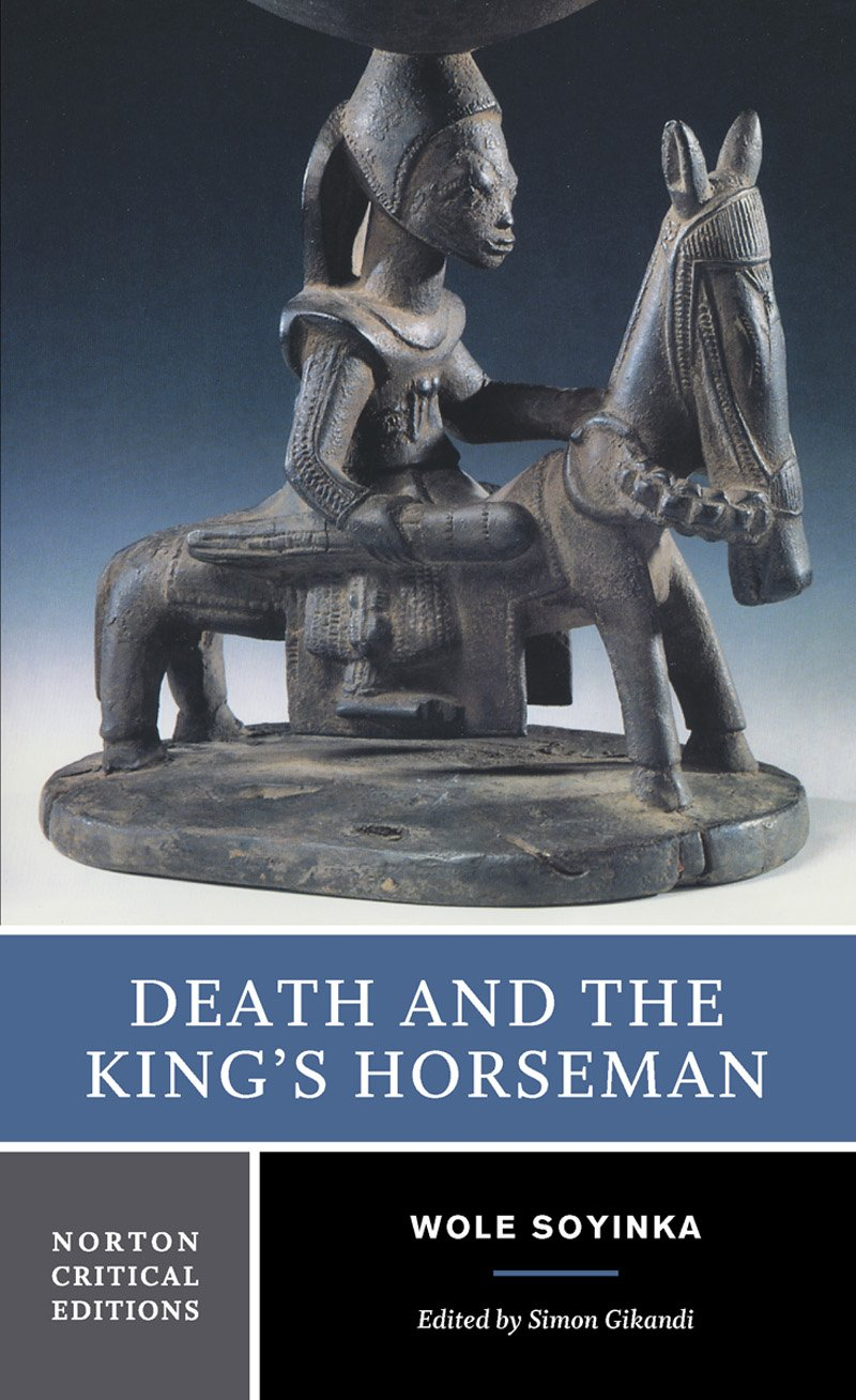death and the kings horseman act Death and the king's horseman and in elesin's final act, we discover that although he may have had a failure of will, that he is not weak willed.