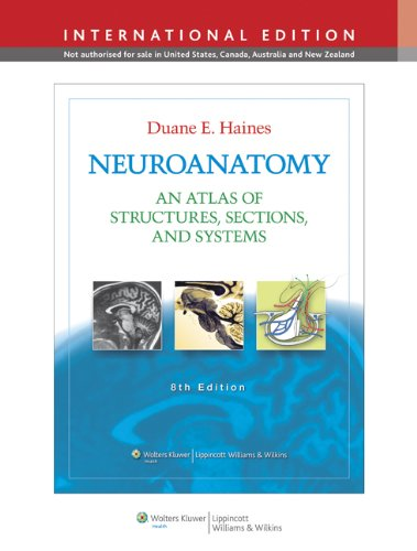 NEUROANATOMY :AN ATLAS OF STRUCTURES, SECTIONS & SYSTEMS