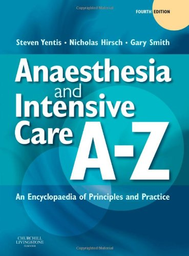 ANAESTHESIA & INTENSIVE CARE A-Z
