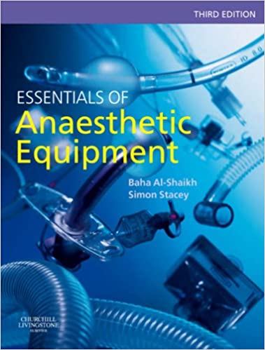 ESSENTIALS OF ANESTHESIOLOGY EQUIPMENTS