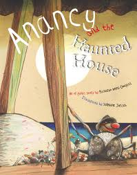 ANANCY & THE HAUNTED HOUSE