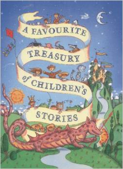 A FAVOURITE TREASURY OF CHILDREN'S STORIES