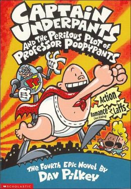 CAPTAIN UNDERPANTS AND THE PERILOUS PLOT OF PROF.POOPYPANTS