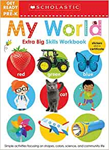 GET READY FOR PRE-K: MY WORLD EXTRA BIG SKILLS WORKBOOK