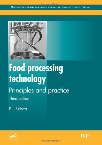 FOOD PROCESSING TECHNOLOGY: PRINCIPLES AND PRACTICE