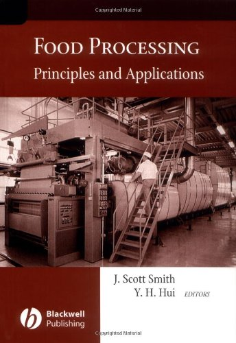 FOOD PROCESSING: PRINCIPLES AND APPLICATIONS