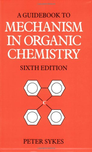GUIDE BOOK TO MECHANISM IN ORGANIC CHEMISTRY