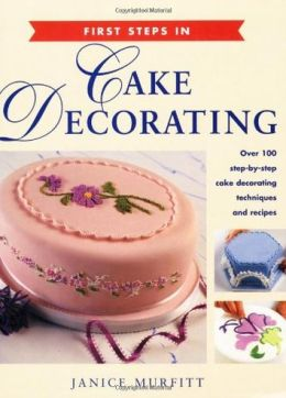 CAKE DECORATING (FIRST STEPS)