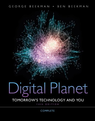 DIGITAL PLANET: TOMORROW'S TECHNOLOGY AND YOU