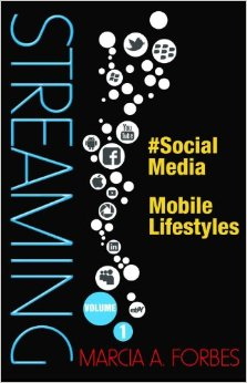 STREAMING: SOCIAL MEDIA MOBILE LIFESTYLES VOL. 1