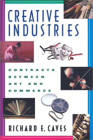 CREATIVE INDUSTRIES CONTRACTS BETWEEN ART AND COMMERCE