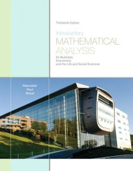 INTRODUCTORY MATHEMATICAL ANALYSIS FOR BUSINESS, ECONOMICS