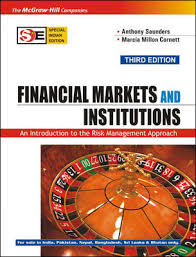 FINANCIAL MARKETS AND INSTITUTIONS: INTRODUCTION TO RISK