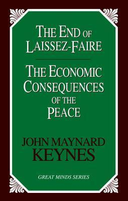 THE END OF LAISSEZ-FAIRE: THE ECONOMIC CONSEQUENCES OF PEACE