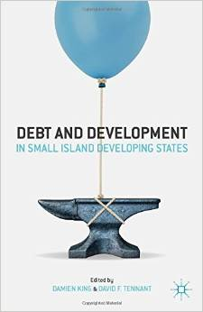 DEBT AND DEVELOPMENT IN SMALL ISLAND DEVELOPING STATES
