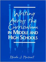 WRITING ACROSS THE CURRICULUM IN MIDDLE AND HIGH SCHOOLS