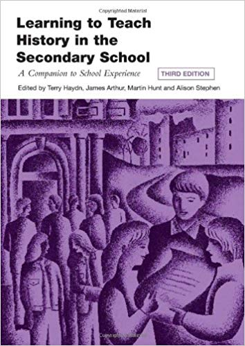 LEARNING TO TEACH HISTORY IN SECONDARY SCHOOL