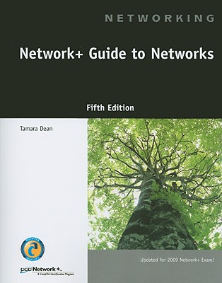 NETWORK+ AND GUIDE TO NETWORKS