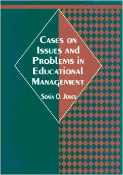CASES ON ISSUES AND PROBLEMS IN EDUCATIONAL MGT.