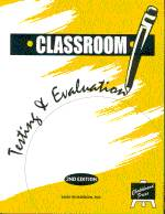 CLASSROOM TESTING & EVALUATION