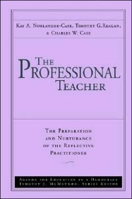 THE PROFESSIONAL TEACHER: THE PREPARATION AND NURTURANCE OF