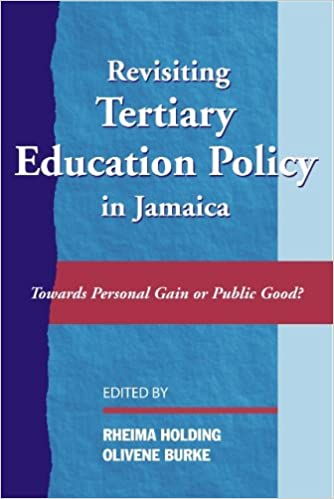 REVISITING HIGHER EDUCATION IN JAMAICA: TOWARDS PERSONAL