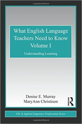 VOL. 1 - WHAT ENGLISH LANGUAGE TEACHERS NEED TO KNOW