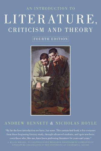 AN INTRODUCTION TO LITERATURE , CRITICISM & THEORY
