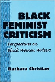 BLACK FEMINIST CRITICISM: PERSPECTIVES ON BLACK WOMEN