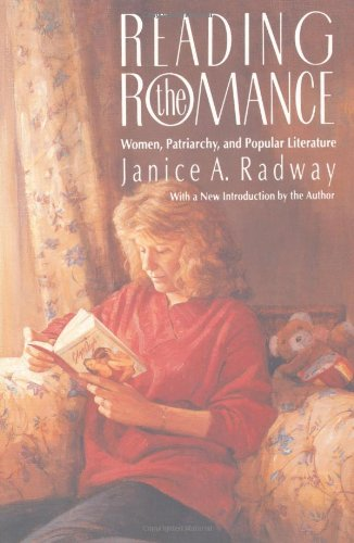 READING THE ROMANCE: WOMEN PATRIARCHY AND POPULAR LITERATURE