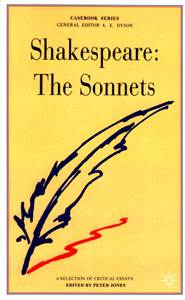 SHAKESPEARE, THE SONNETS: A CASEBOOK