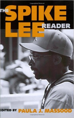 THE SPIKE LEE READER: A CASEBOOK