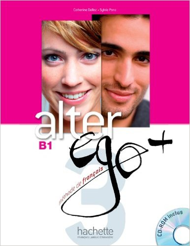 ALTER EGO 3+ : CD-ROM B1 (FRENCH EDITION)