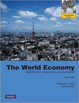 THE WORLD ECONOMY: RESOURCES, LOCATION.......