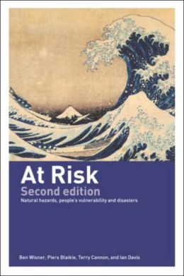 AT RISK : NATURAL HAZARDS, PEOPLE'S VULNERABILITY AND ...