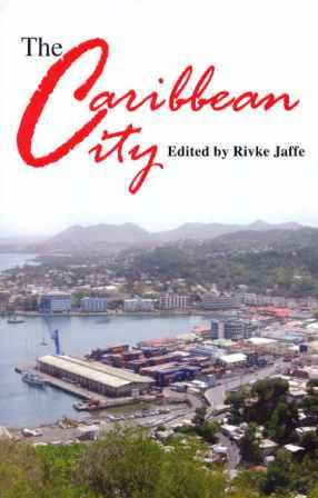 THE CARIBBEAN CITY: KINGSTON