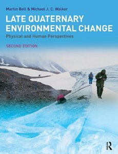 LATE QUATERNARY ENVIRONMENTAL CHANGE: PHYSICAL HUMAN...