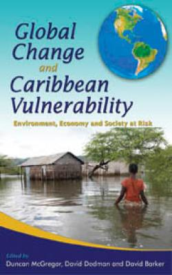 GLOBAL CHANGE AND CARIB. VULNERABILITY: ENVIRONMENT...