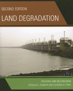 LAND DEGRADATION : CREATION AND DESTRUCTION