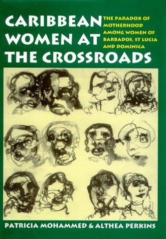 CARIBBEAN WOMEN AT THE CROSSROADS