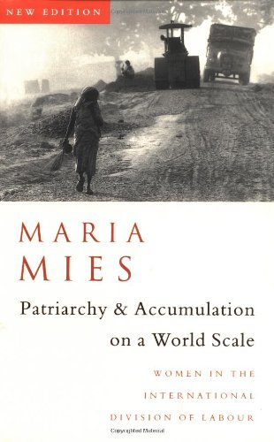 PATRIARCHY AND ACCUMULATION ON A WORLD SCALE: WOMEN IN