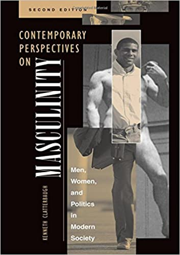 CONTEMPORARY PERSPECTIVES ON MASCULINITY: MEN, WOMEN