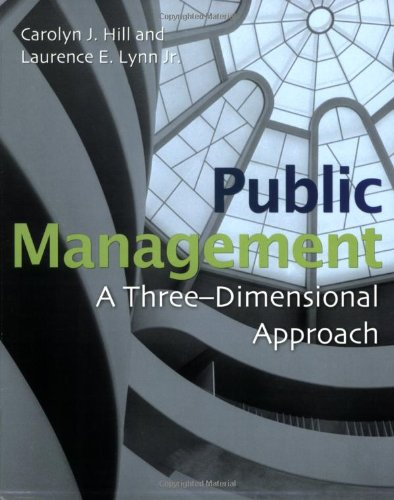 PUBLIC MANAGEMENT: A THREE-DIMENSIONAL APPROACH
