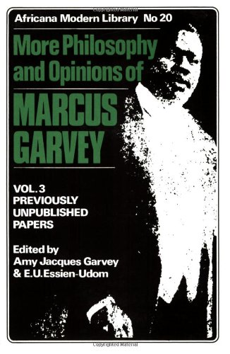 MORE PHILOSOPHY AND OPINIONS OF MARCUS GARVEY VOL. 3