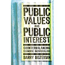 PUBLIC VALUES AND PUBLIC INTEREST: COUNTERBALANCING....