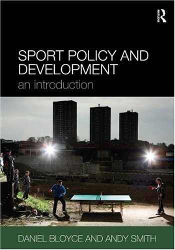 SPORTS POLICY AND DEVELOPMENT - AN INTRODUCTION