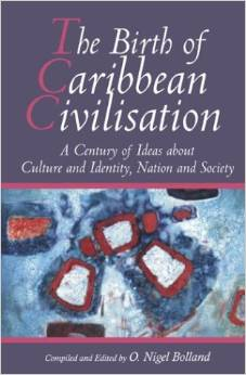 THE BIRTH OF CARIBBEAN CIVILISATION
