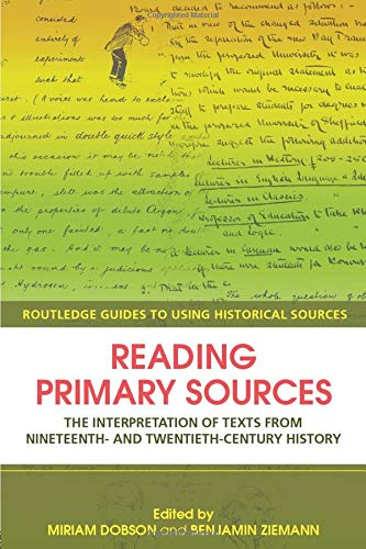 READING PRIMARY SOURCES: INTERPRETATION OF TEXT FROM THE