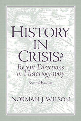 HISTORY IN CRISIS? RECENT DIRECTIONS