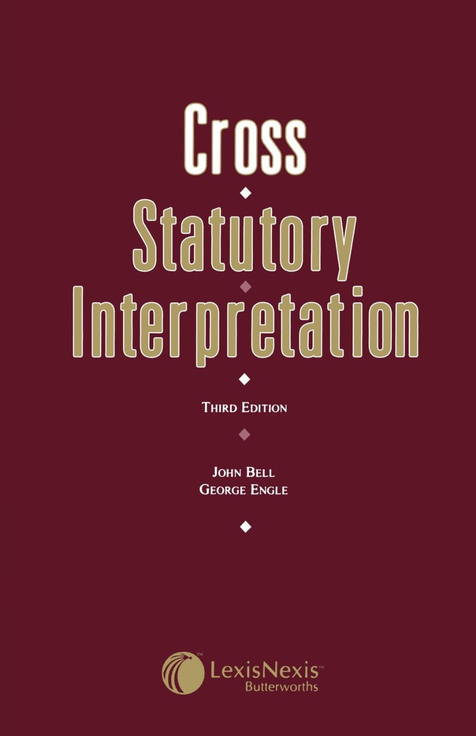 CROSS: ON STATUTORY INTERPRETATION
